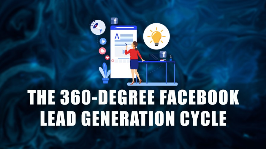 The 360-degree lead generation cycle