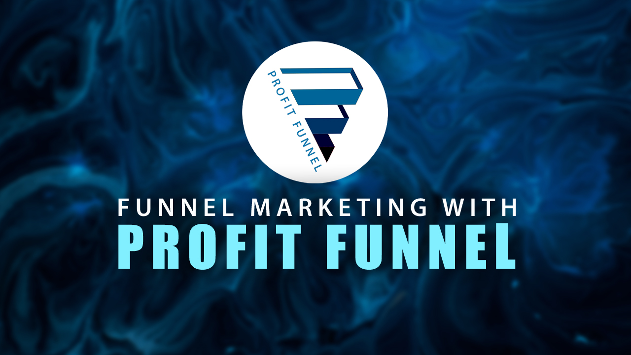 A Better Way to See Funnel Marketing with Profit Funnel